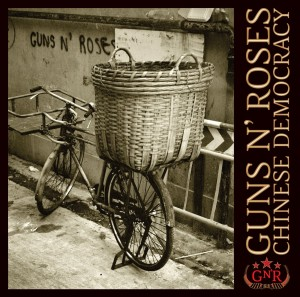 "Guns N'Roses - ""Chinese Democracy"""